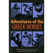 Adventures of the Greek Heroes by Mollie McLean