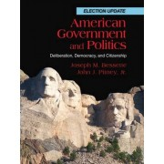 American Government and Politics by Joseph M. Bessette