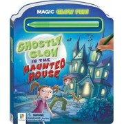 Glow and Play - Ghostly Glow in the Haunted House by Hinkler Studios
