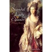 The Scandal of Lady Eleanor by Regina Jeffers
