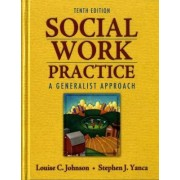 Social Work Practice by Louise C. Johnson