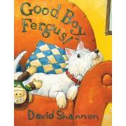 Good Boy, Fergus! by David Shannon