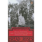 Bread and Roses by Bruce Watson