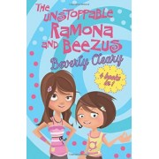 The Unstoppable Ramona and Beezus by Beverly Cleary