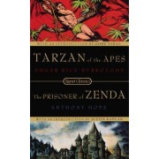 Tarzan of the Apes and the Prisoner of Zenda by Edgar Rice Burroughs