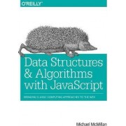 Data Structures and Algorithms with JavaScript by Michael McMillan