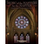 Music of the Masters for the Master by Hal Leonard Corp