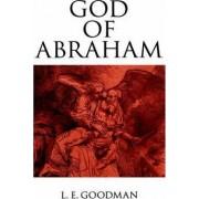 God of Abraham by L. E. Goodman