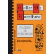 Taller de Escritura: Cuaderno de Actividades by Bel