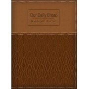 Our Daily Bread Devotional Collection by Our Daily Bread Ministries