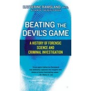 Beating the Devil's Game by Katherine Ramsland