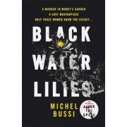Black Water-Lilies by Michel Bussi