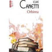 Orbirea - Elias Canetti