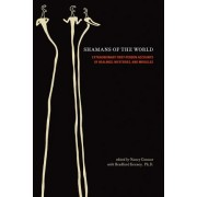 Shamans of the World by Bradford Keeney