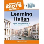 The Complete Idiot's Guide to Learning Italian by Gabrielle Euvino