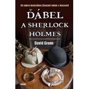 Ďábel a Sherlock Holmes(David Grann)