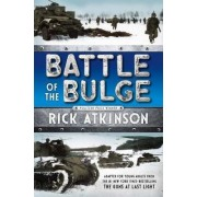 Battle of the Bulge [The Young Readers Adaptation] by Rich Atkinson