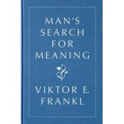 Man's Search for Meaning, Gift Edition by Viktor E Frankl