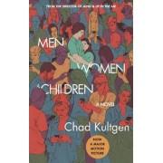 Men, Women & Children Tie-in by Chad Kultgen
