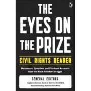 The Eyes on the Prize - Civil Rights Reader by Clayborne Carson