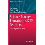 Science Teacher Educators as K-12 Teachers by Michael Dias
