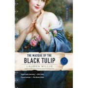 The Masque of the Black Tulip by Lauren Willig