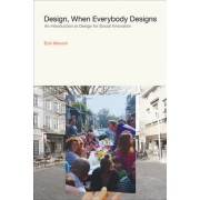 Design, When Everybody Designs by Ezio Manzini