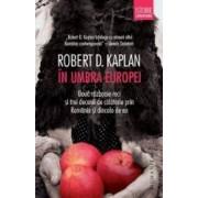 In umbra Europei - Robert D. Kaplan