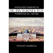 Subversives by Stanley Harrold