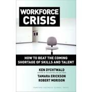 Workforce Crisis by Ken Dychtwald
