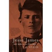 Jesse James by T.J. Stiles