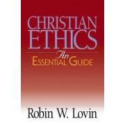 Christian Ethics by Robin W. Lovin