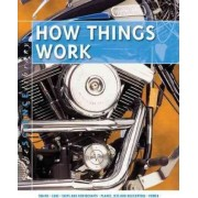 How Things Work by John Farndon