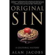 Original Sin by Alan Jacobs