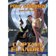 Captain Flandry: Defender of the Terran Empire by Poul Anderson