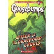 Attack of the Graveyard Ghouls by R L Stine