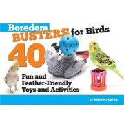 Boredom Busters for Birds by Nikki Moustaki