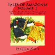 Tales of Amazonia by MR Patrick Michel Agot