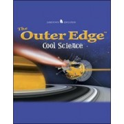 The Outer Edge: Cool Science by Glencoe/ McGraw-Hill - Jamestown Education