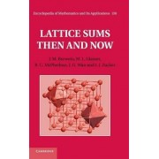 Lattice Sums Then and Now by J. M. Borwein