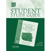 Student Study Guide to the Ancient Near Eastern World by Professor and Chair of History Amanda H Podany