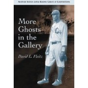 More Ghosts in the Gallery by David L. Fleitz