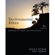 Environmental Ethics by Paul Pojman