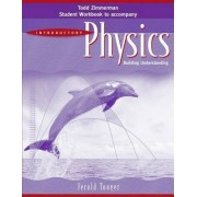 Introductory Physics: Student Workbook by Jerold Touger
