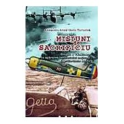 Misiuni de sacrificiu. Grupul 1 Vanatoare in apararea teritoriului national: aprilie-iunie 1944
