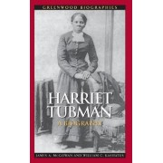 Harriet Tubman by James A. McGowan