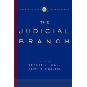 The Judicial Branch by President Kermit L Hall