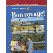 Bon Voyage! Level 3 by McGraw-Hill Education