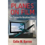 Planes on Film: Ten Favourite Aviation Films