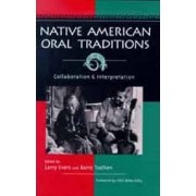 Native American Oral Traditions by Larry Evers